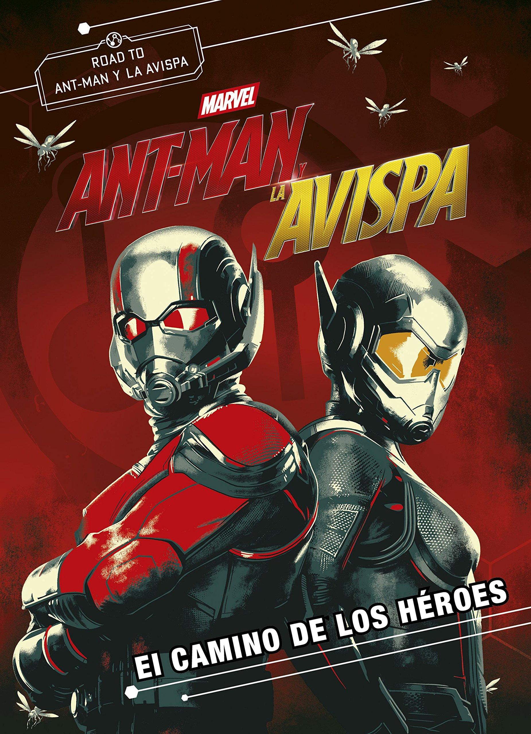 Ant-Man y la Avispa. El camino de los héroes: Novela imagen